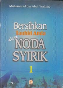 bersihkah_tauhid_anda_dari_noda_syirik